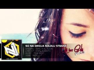 Sekil ft Al Alion - So Na Dikeja Solduj Strane   σℓ∂вυтgσℓ∂ ραят.2   2015