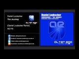 Daniel Loubscher - The Journey (Daniel Loubscher Remix) Alter Ego Records
