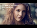 Natural Outdoor Portrait Retouching in Photoshop Part 1