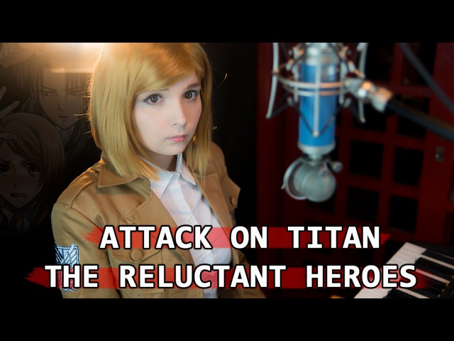 Attack on Titan - The Reluctant Heroes - Shingeki No Kyojin