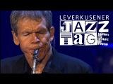 Bob James, David Sanborn &amp Steve Gadd - Leverkusener Jazztage 2013