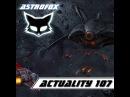 AstroFox - Actuality 107 Best Of House (2015)