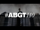 Group Therapy 140 with Above & Beyond and BRKFST