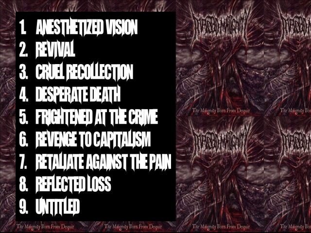 Infected Malignity - The Malignity born from Despair { Full Album }