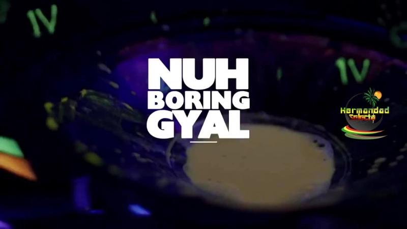Aidonia - Nuh boring gyal (Buddy bruka)