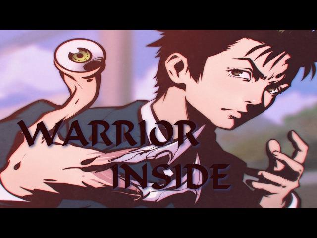 Parasyte [AMV] - Warrior Inside