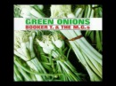 Booker T the M G 's - Green Onions (Original / HQ audio)