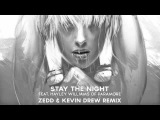 Zedd - Stay the Night (feat. Hayley Williams of Paramore) Zedd &amp Kevin Drew Extended Remix