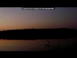 «беларуская прырода» под музыку Анна Ермакович(AnnaYermakovich) - А ты иди и смотри. Picrolla