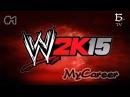 WWE 2K15. MyCareer. #1 + Новости о NXT на канале