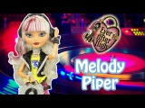 Ever After High Melody Piper Doll Review