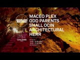 Ibiza Maceo Plex, Odd Parents, Shall Ocin, Architectural, Herr
