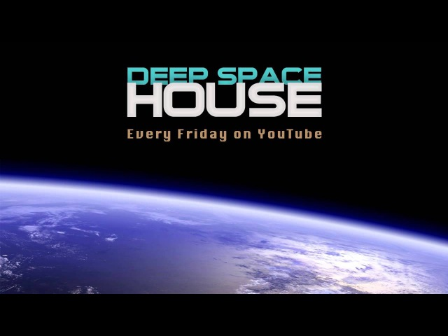 Deep Space House Show 125 | Thank God It's Friday Deep House Mix | 2014