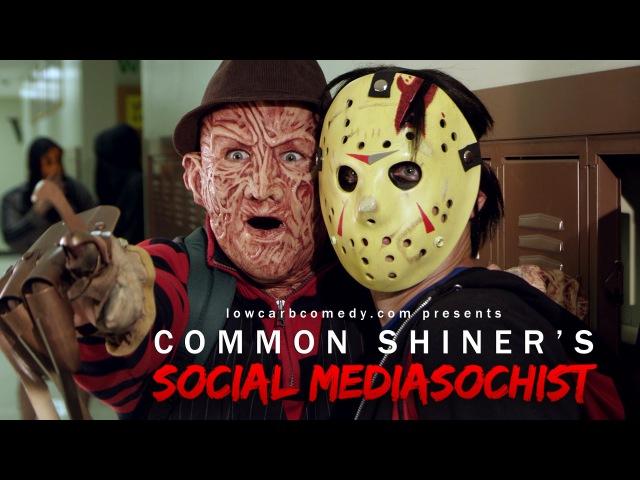 Common Shiners Social Mediasochist | Teen Slasher Romantic Parody Music Video | Lowcarbcomedy