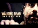 Radioactive The Walking Dead Tribute
