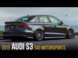 2015 Audi S3 Equipped with AccuAir  Tag Motorsports