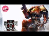 Dawn of War II - Angels Of Death (Space Marine Theme) (HD)
