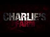 Ферма Чарли трейлер