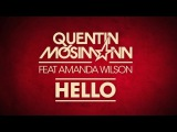 Quentin Mosimann feat Amanda Wilson-  Hello (Official Lyrics Video)