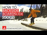 How to Backside Boardslide  - Goofy