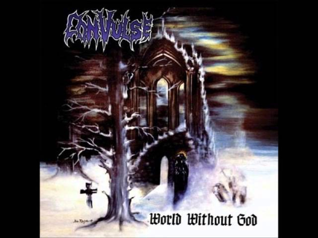 Convulse - World Without God (Full Album)