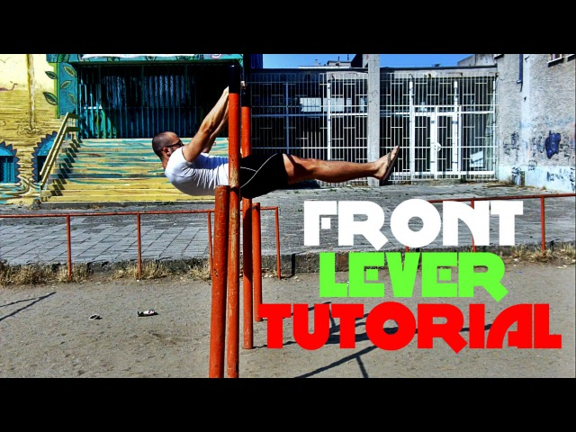 George Workout - In depth Front Lever Tutorial