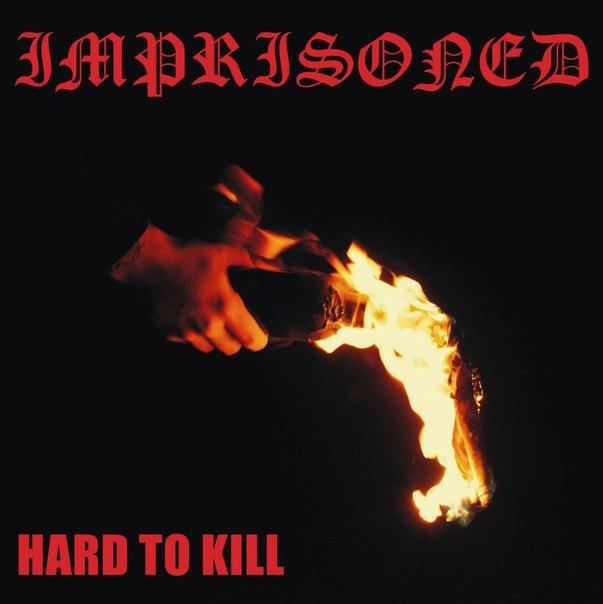Imprisoned - Hard To Kill (2015)