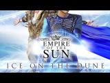 Empire of the Sun I'll Be Around