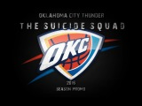 Oklahoma City Thunder - The Suicide Squad 2016 Promo