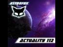 AstroFox - Actuality 112 Best Of House (2015)