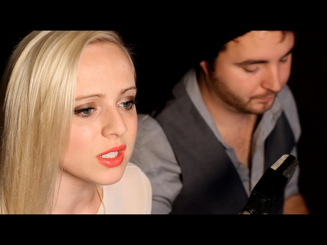 Ellie Goulding - I Need Your Love - Official Acoustic Music Video - Madilyn Bailey Jake Coco