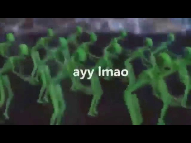Ayy lmao - macarena