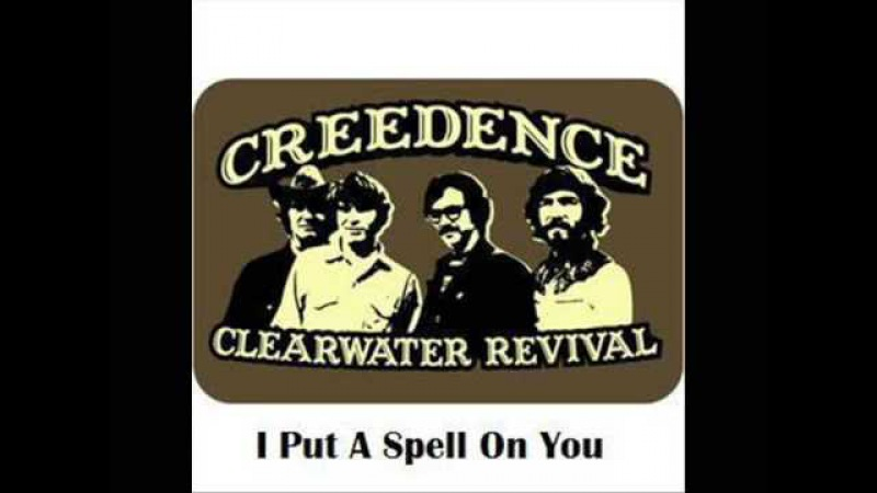 Creedence Clearwater Revival I Put a Spell on You Lyrics