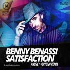 Benny Benassi - Satisfaction (Andrey Vertuga Remix) [2014]
