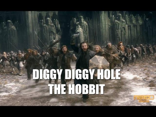 ♪ Diggy Diggy Hole The Hobbit