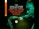 John Coltrane - Chim Chim Cheree