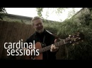 Glen Hansard Say It To Me Now CARDINAL SESSIONS