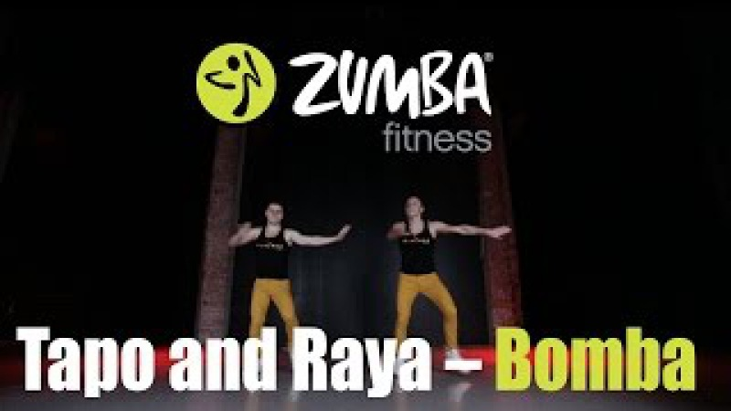 Zumba Fitness 2015 - Tapo and Raya - Bomba
