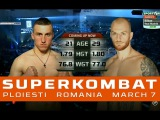 Bogdan Nastase vs. Alex Filip - SUPERKOMBAT | WGP | Ploiesti | March 7
