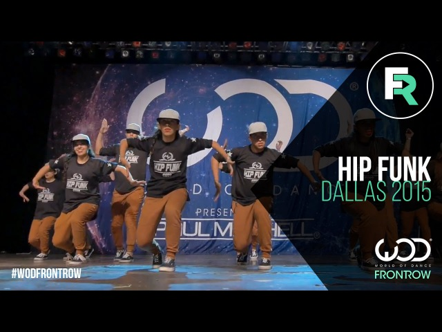 Hip Funk | 2nd Place Adult Division | FRONTROW | World of Dance Dallas 2015 WODDALLAS2015