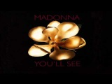 Madonna You'll See (Extended Version)