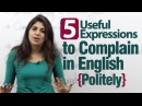 5 useful expressions to complain in English politely - Advance English lesson