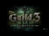 The Guild 3 The Village - music teaser