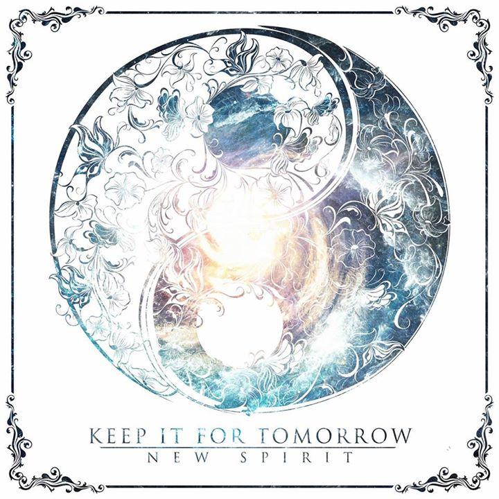 Keep It For Tomorrow - New Spirit (2014)