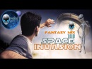 FANTASY MIX 168 - SPACE INVASION [ edited by mCITY 2O15 ]