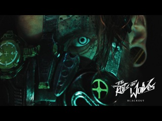To the Rats and Wolves - Blackout (Official Music-Video)