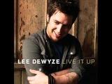 Lee DeWyze - Live It Up