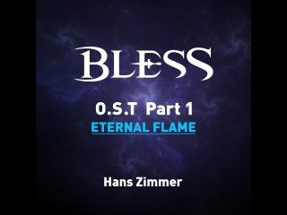 블레스 OST Hiran Theme - 영원히 타오르는 불꽃 (Eternal Flame)