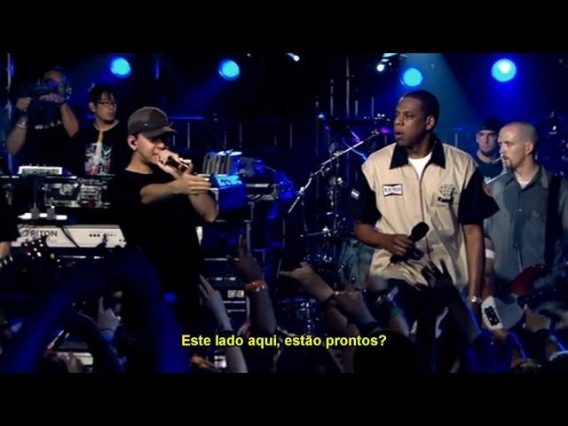 Linkin Park e Jay-Z - 99 Problems/Points of Authority/One Step Closer   Legendado em pt-BR