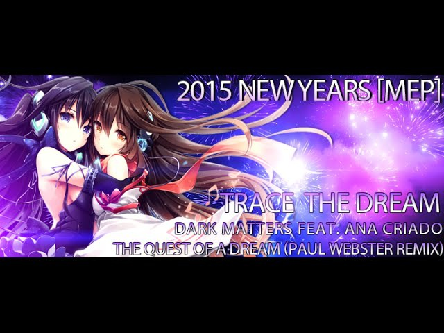 Trace The Dream - [2015 New Years MEP]